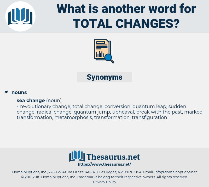 total changes, synonym total changes, another word for total changes, words like total changes, thesaurus total changes