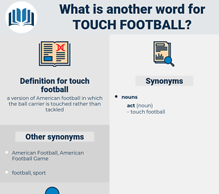touch football, synonym touch football, another word for touch football, words like touch football, thesaurus touch football