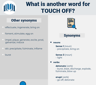 touch off, synonym touch off, another word for touch off, words like touch off, thesaurus touch off