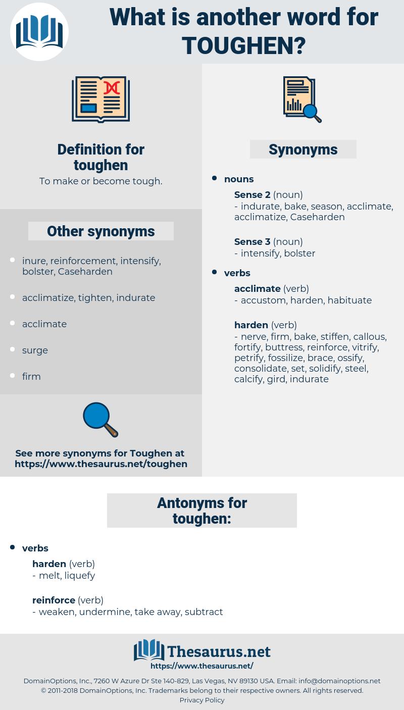 toughen, synonym toughen, another word for toughen, words like toughen, thesaurus toughen