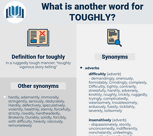 toughly, synonym toughly, another word for toughly, words like toughly, thesaurus toughly
