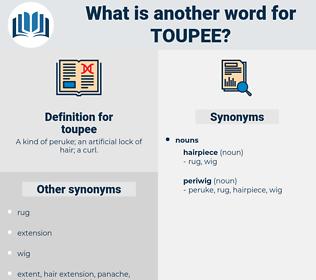 toupee, synonym toupee, another word for toupee, words like toupee, thesaurus toupee