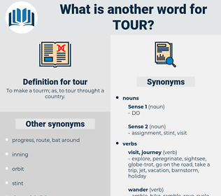 tour, synonym tour, another word for tour, words like tour, thesaurus tour
