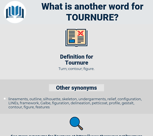 Tournure, synonym Tournure, another word for Tournure, words like Tournure, thesaurus Tournure