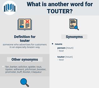 touter, synonym touter, another word for touter, words like touter, thesaurus touter