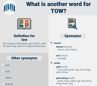 tow, synonym tow, another word for tow, words like tow, thesaurus tow