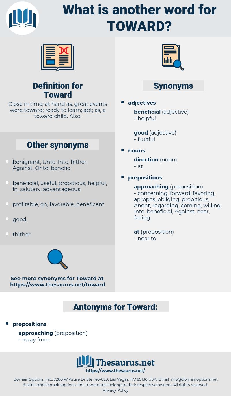 Toward, synonym Toward, another word for Toward, words like Toward, thesaurus Toward