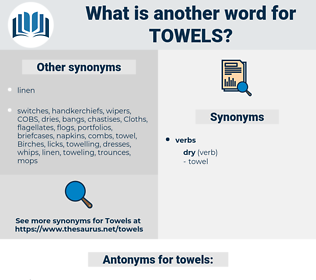 towels, synonym towels, another word for towels, words like towels, thesaurus towels