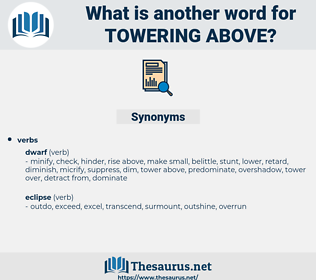 towering above, synonym towering above, another word for towering above, words like towering above, thesaurus towering above