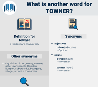 towner, synonym towner, another word for towner, words like towner, thesaurus towner