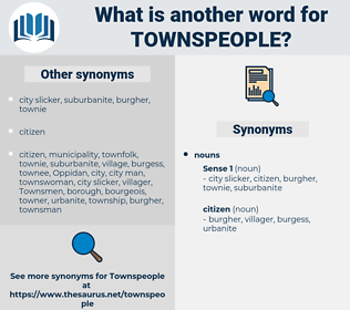 townspeople, synonym townspeople, another word for townspeople, words like townspeople, thesaurus townspeople