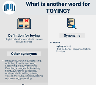 toying, synonym toying, another word for toying, words like toying, thesaurus toying