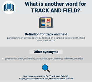 track and field, synonym track and field, another word for track and field, words like track and field, thesaurus track and field