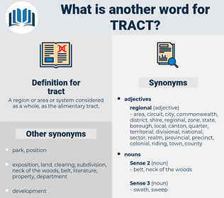 tract, synonym tract, another word for tract, words like tract, thesaurus tract