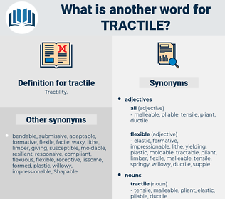 tractile, synonym tractile, another word for tractile, words like tractile, thesaurus tractile