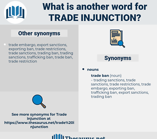 trade injunction, synonym trade injunction, another word for trade injunction, words like trade injunction, thesaurus trade injunction