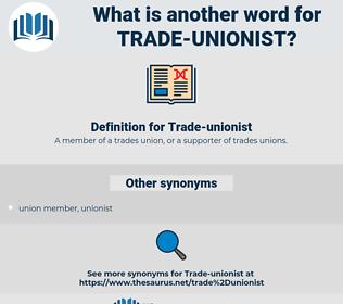 trade unionist, synonym trade unionist, another word for trade unionist, words like trade unionist, thesaurus trade unionist
