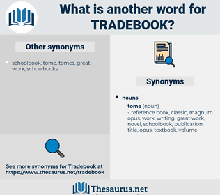 tradebook, synonym tradebook, another word for tradebook, words like tradebook, thesaurus tradebook