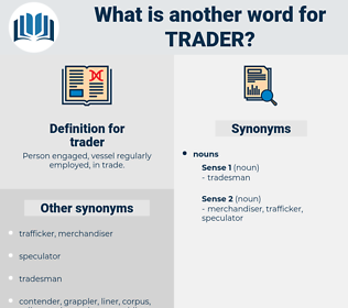 trader, synonym trader, another word for trader, words like trader, thesaurus trader