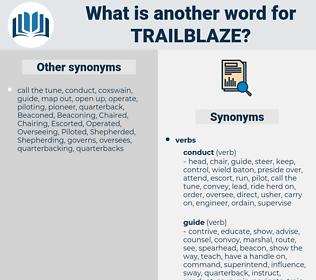 trailblaze, synonym trailblaze, another word for trailblaze, words like trailblaze, thesaurus trailblaze