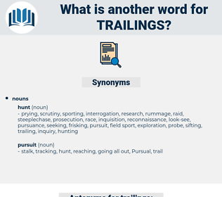 trailings, synonym trailings, another word for trailings, words like trailings, thesaurus trailings