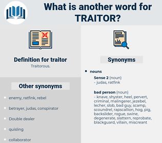 traitor, synonym traitor, another word for traitor, words like traitor, thesaurus traitor