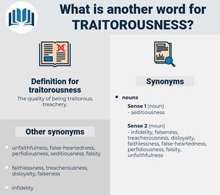 traitorousness, synonym traitorousness, another word for traitorousness, words like traitorousness, thesaurus traitorousness
