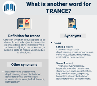 trance, synonym trance, another word for trance, words like trance, thesaurus trance