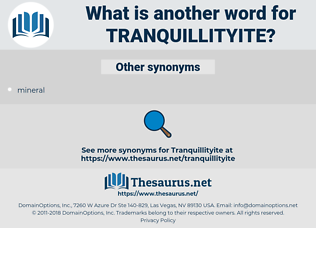 tranquillityite, synonym tranquillityite, another word for tranquillityite, words like tranquillityite, thesaurus tranquillityite