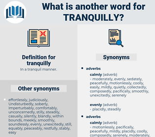 tranquilly, synonym tranquilly, another word for tranquilly, words like tranquilly, thesaurus tranquilly