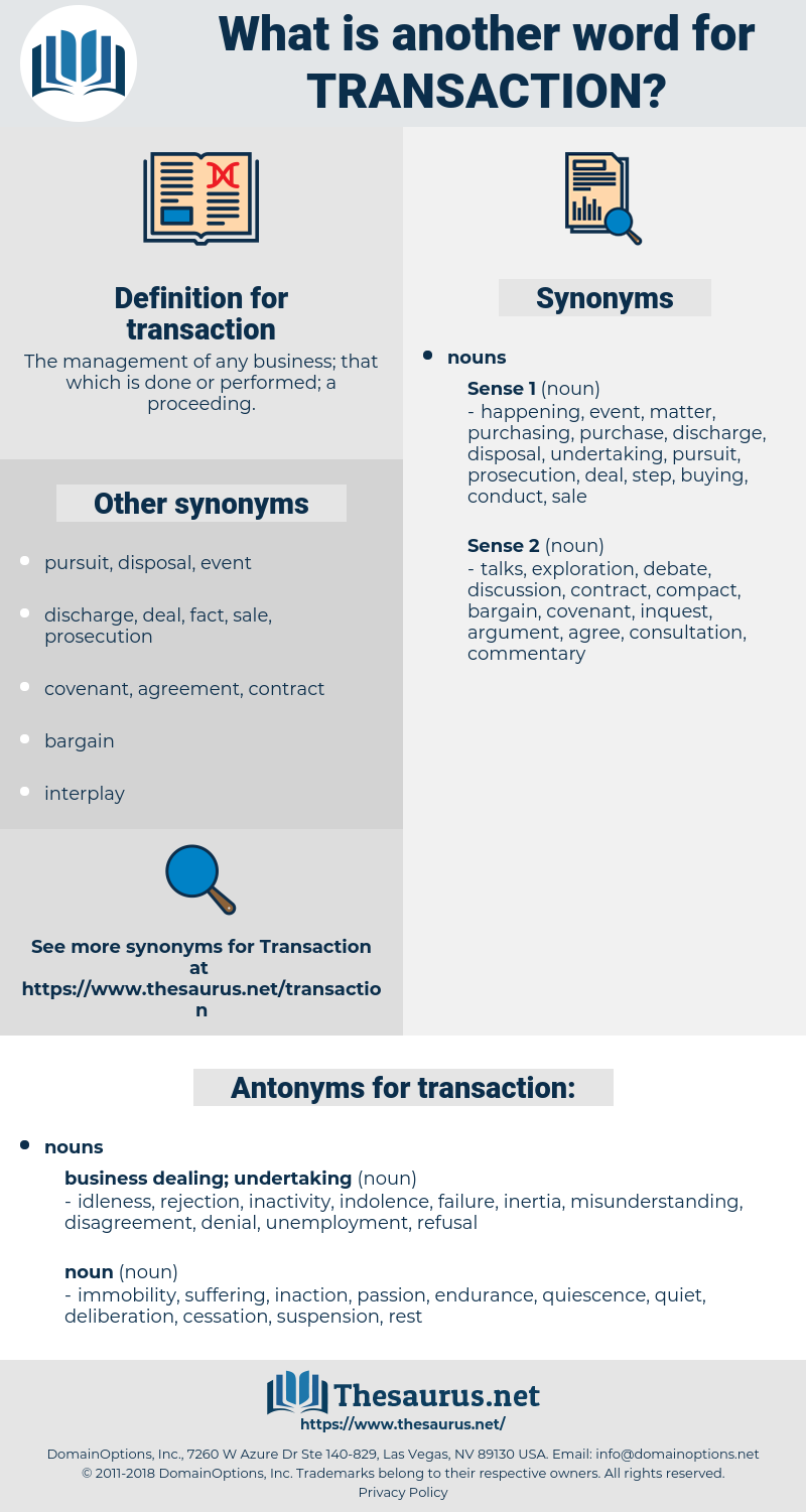 transaction, synonym transaction, another word for transaction, words like transaction, thesaurus transaction