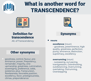 transcendence, synonym transcendence, another word for transcendence, words like transcendence, thesaurus transcendence
