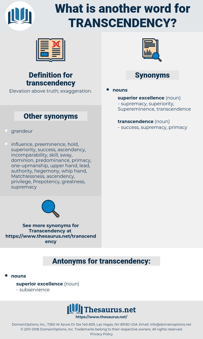 transcendency, synonym transcendency, another word for transcendency, words like transcendency, thesaurus transcendency