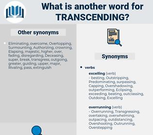 Transcending, synonym Transcending, another word for Transcending, words like Transcending, thesaurus Transcending