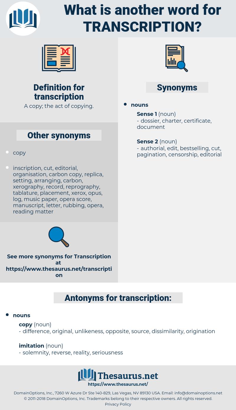 transcription, synonym transcription, another word for transcription, words like transcription, thesaurus transcription