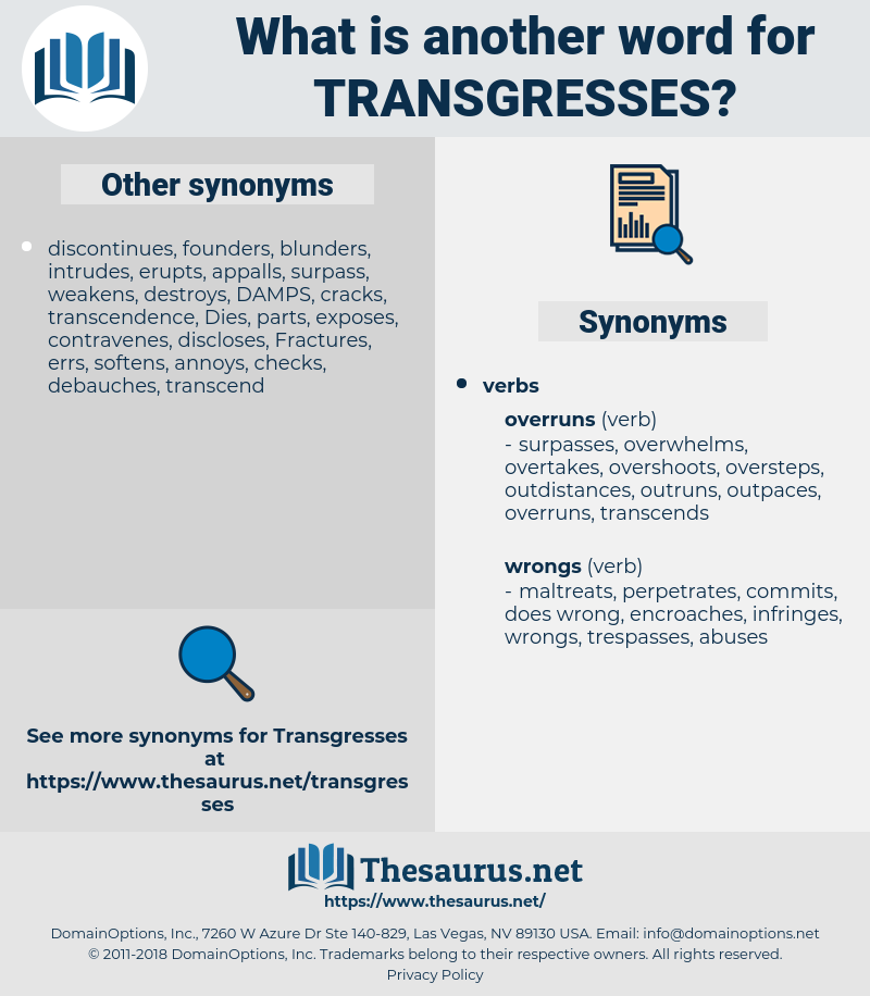 transgresses, synonym transgresses, another word for transgresses, words like transgresses, thesaurus transgresses