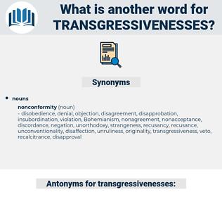 transgressivenesses, synonym transgressivenesses, another word for transgressivenesses, words like transgressivenesses, thesaurus transgressivenesses
