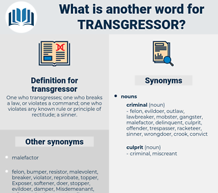 transgressor, synonym transgressor, another word for transgressor, words like transgressor, thesaurus transgressor