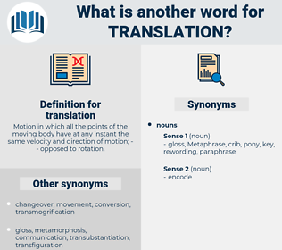 translation, synonym translation, another word for translation, words like translation, thesaurus translation