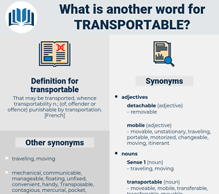 transportable, synonym transportable, another word for transportable, words like transportable, thesaurus transportable