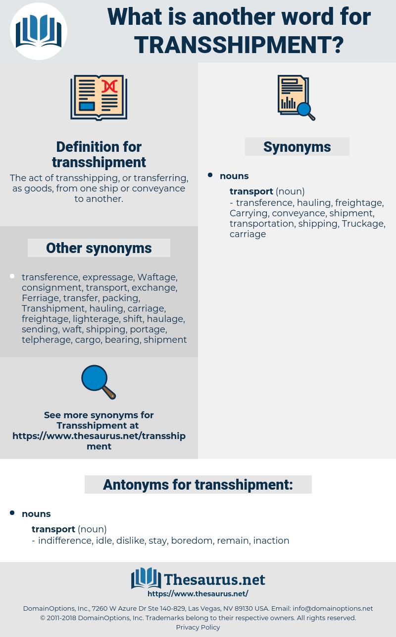 transshipment, synonym transshipment, another word for transshipment, words like transshipment, thesaurus transshipment