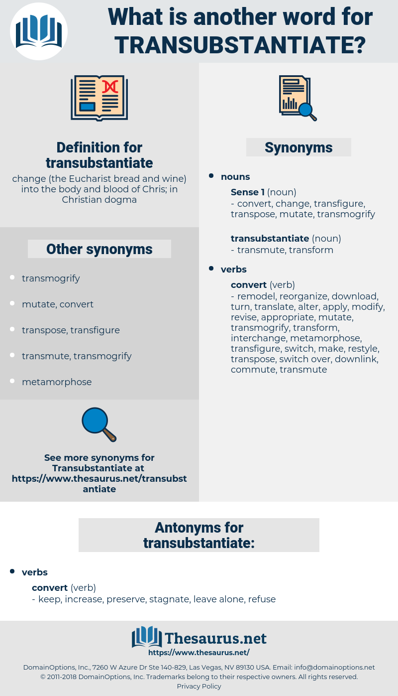 transubstantiate, synonym transubstantiate, another word for transubstantiate, words like transubstantiate, thesaurus transubstantiate