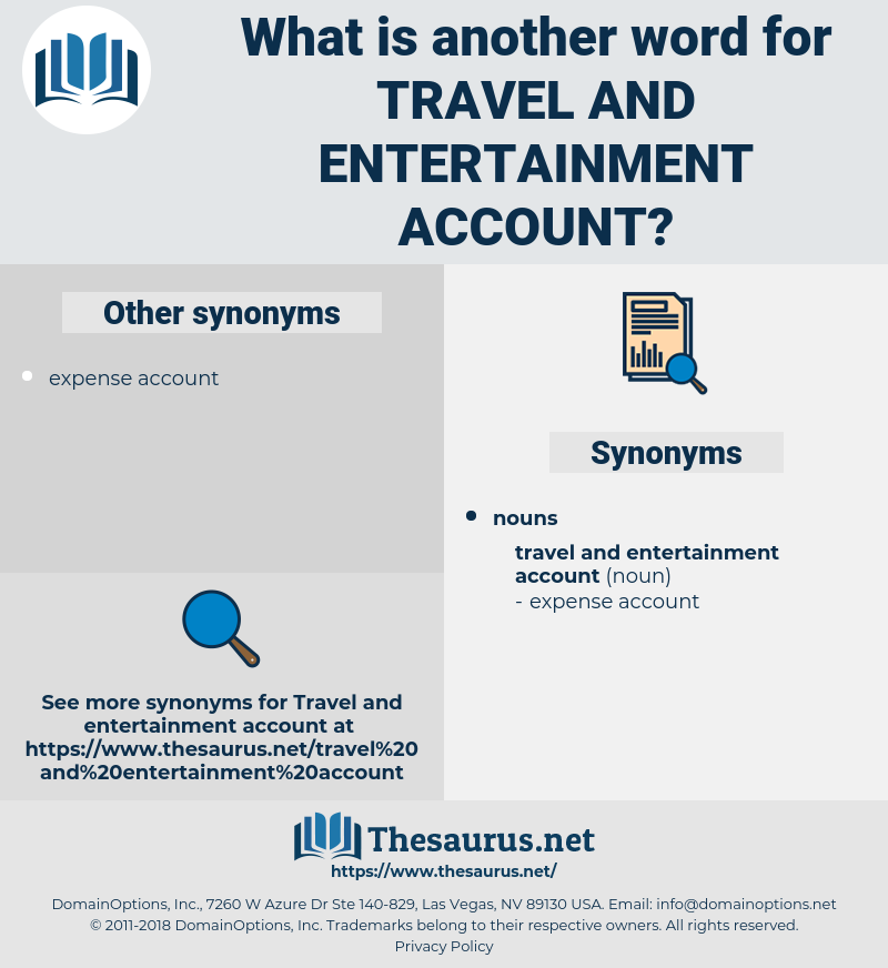 travel and entertainment account, synonym travel and entertainment account, another word for travel and entertainment account, words like travel and entertainment account, thesaurus travel and entertainment account