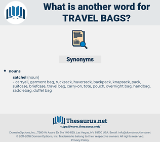 travel bags, synonym travel bags, another word for travel bags, words like travel bags, thesaurus travel bags