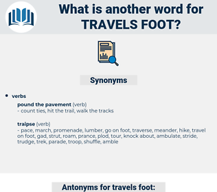 travels foot, synonym travels foot, another word for travels foot, words like travels foot, thesaurus travels foot