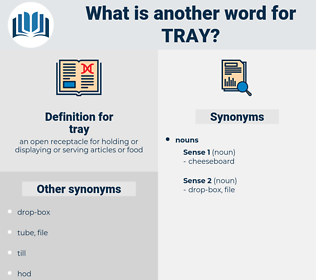 tray, synonym tray, another word for tray, words like tray, thesaurus tray