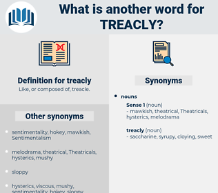treacly, synonym treacly, another word for treacly, words like treacly, thesaurus treacly