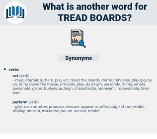 tread boards, synonym tread boards, another word for tread boards, words like tread boards, thesaurus tread boards