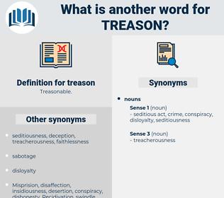 treason, synonym treason, another word for treason, words like treason, thesaurus treason