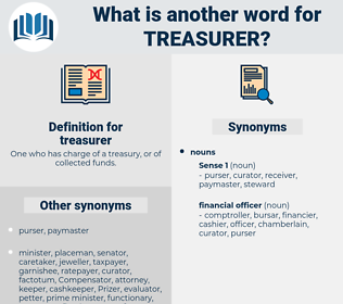 treasurer, synonym treasurer, another word for treasurer, words like treasurer, thesaurus treasurer